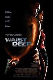 Waist Deep - Dragoste de tata (2006)
