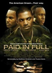 Paid in Full - Cu varf si indesat (2002)