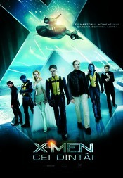 X-Men: First Class (2011) X-Men: Cei dintâi